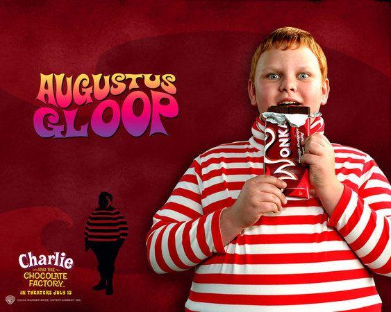 Augustus Gloop. Groos Mangeur De Chocolat Wonka !